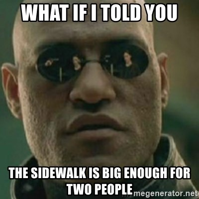 Nikko Morpheus - What if I told you the sidewalk is big enough for two people