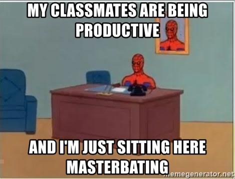 Spiderman Desk - My classmates are being productive And i'm just sitting here masterbating
