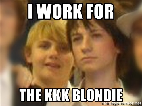 Thoughtful Child - i work for the kkk blondie