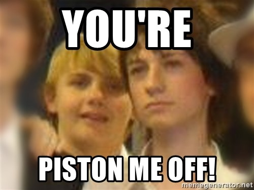 Thoughtful Child - you're piston me off!