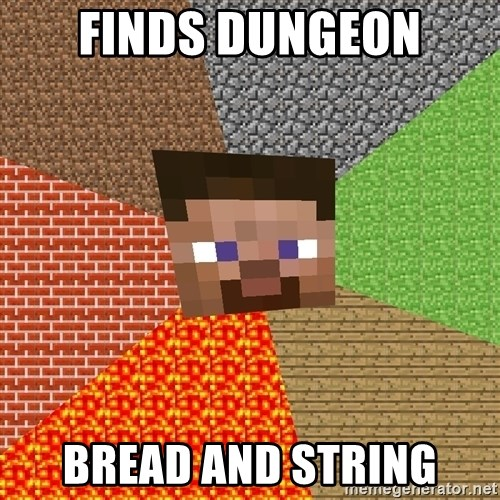 Minecraft Guy - finds dungeon bread and string