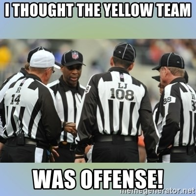 NFL Ref Meeting - I thought the yellow team was offense!