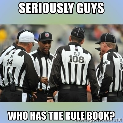NFL Ref Meeting - Seriously Guys Who has the rule book?