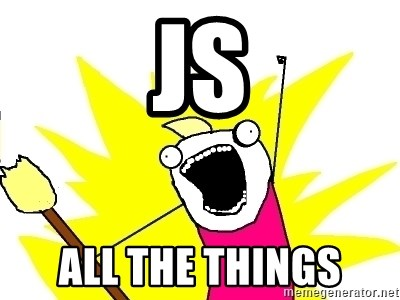 X ALL THE THINGS - js all the things