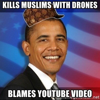 Kills Muslims With Drones Blames Youtube Video
