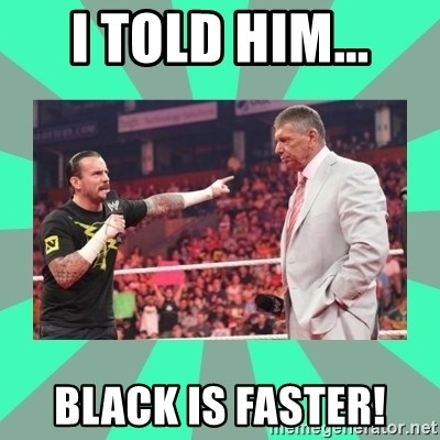 CM Punk Apologize! - I TOLD HIM... BLACK IS FASTER!
