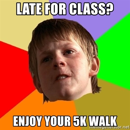 Angry School Boy - Late for class?  Enjoy your 5k walk