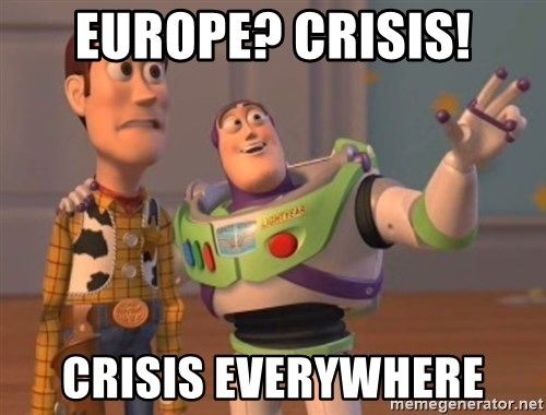 Tseverywhere - eUROPE? CRISIS! CRISIS EVERYWHERE