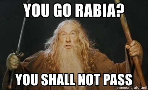 You shall not pass - You go Rabia? You shall not pass