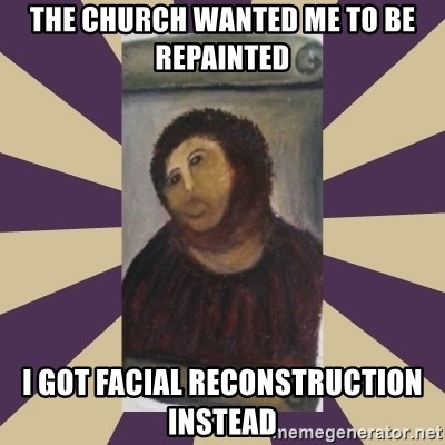 Retouched Ecce Homo - The church wanted me to be repainted i got facial reconstruction instead