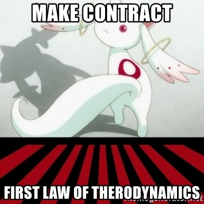 Kyubey - Make Contract First law of Therodynamics