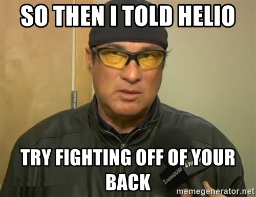 Steven Seagal Mma - So then I told helio try fighting off of your back