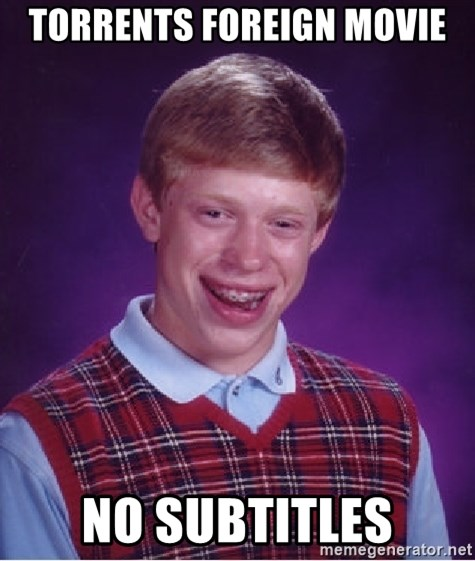 Bad Luck Brian - Torrents foreign movie no subtitles