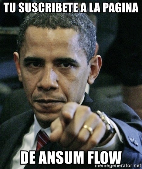 Pissed off Obama - tu suscribete a la pagina de ansum flow