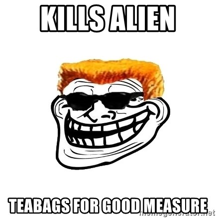 Duke Nukem Trollface - Kills alien teabags for good measure