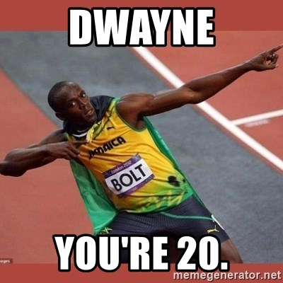 USAIN BOLT POINTING - dwayne you're 20.