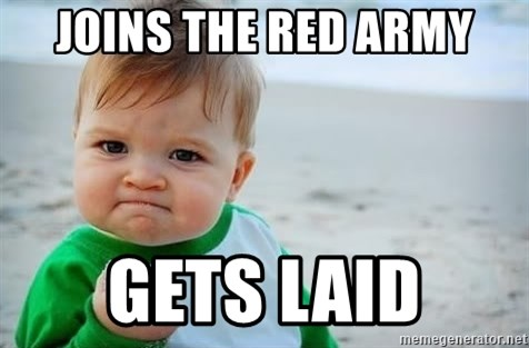 fist pump baby - JOINS THE RED ARMY GETS LAID