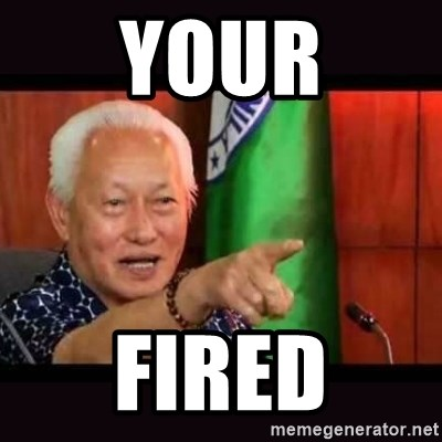 ALFREDO LIM MEME - YOUR FIRED