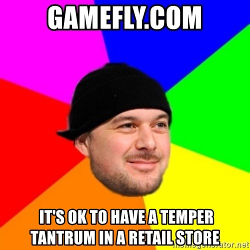 King Kool Savas - Gamefly.com  It's ok to have a temper tantrum in a retail store