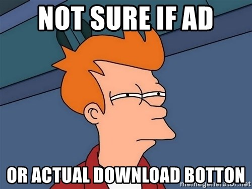 Futurama Fry - Not sure if ad or actual download botton