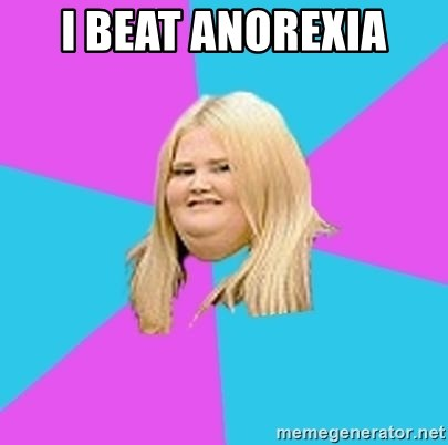 Fat Girl - I beat anorexia