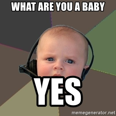 FPS N00b - WHAT ARE YOU A BABY YES