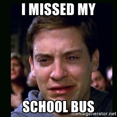 crying peter parker - I MISSED MY SCHOOL BUS