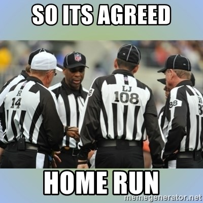 NFL Ref Meeting - So Its Agreed Home Run
