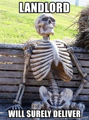 Waiting For Op - Landlord Will Surely Deliver