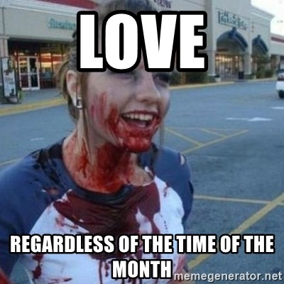 Scary Nympho - Love Regardless of the time of the month