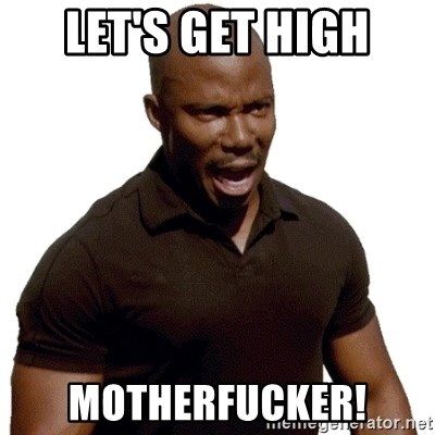 Doakes SURPRISE - Let's get high Motherfucker!
