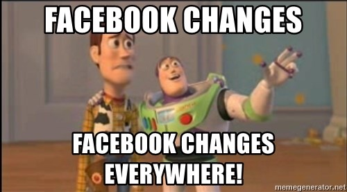 X, X Everywhere  - Facebook changes Facebook changes everywhere!
