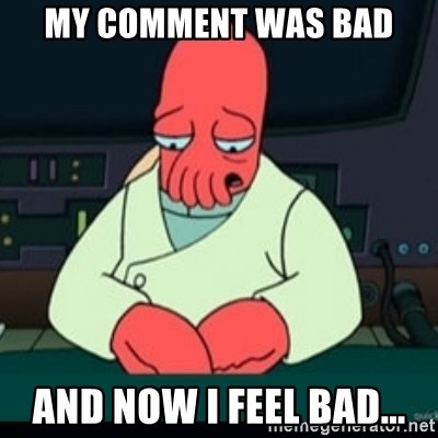 Sad Zoidberg - My comment was bad and now i feel bad...