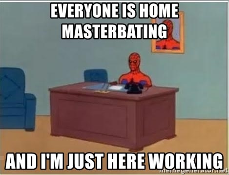 Spiderman Desk - Everyone is home masterbating and i'm just here working