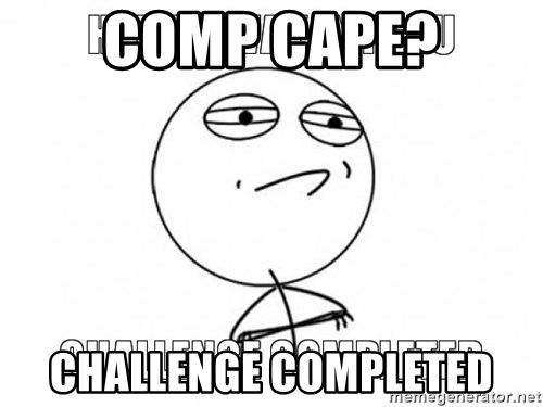 Challenge completed - Comp Cape? Challenge completed
