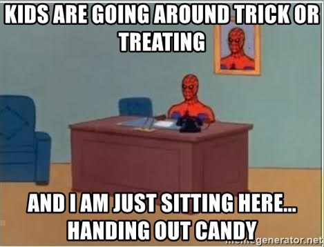 Spiderman Desk - Kids are going around trick or treating and i am just sitting here...     Handing out candy