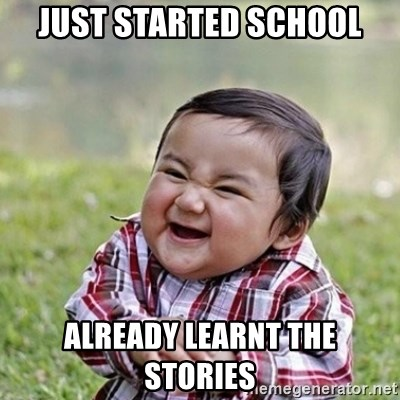 Niño Malvado - Evil Toddler - JUST STARTED SCHOOL ALREADY LEARNT THE STORIES