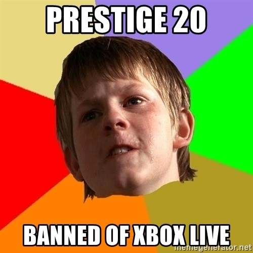 Angry School Boy - prestige 20 banned of xbox live