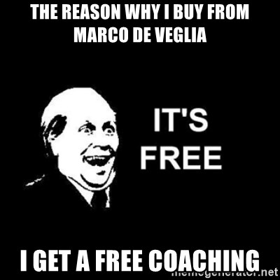 it's free - the reason why i buy from marco de veglia i get a free coaching