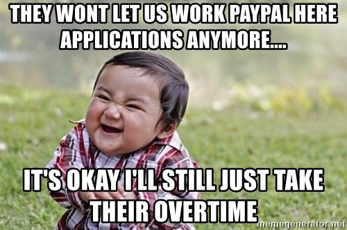 evil asian plotting baby - they wont let us work paypal here applications anymore.... it's okay i'll still just take their overtime