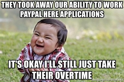 evil asian plotting baby - they took away our ability to work paypal here applications it's okay i'll still just take their overtime