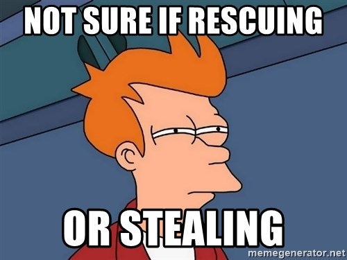 Futurama Fry - Not sure if rescuing  Or Stealing