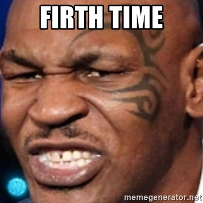 Mike Tyson - Firth Time