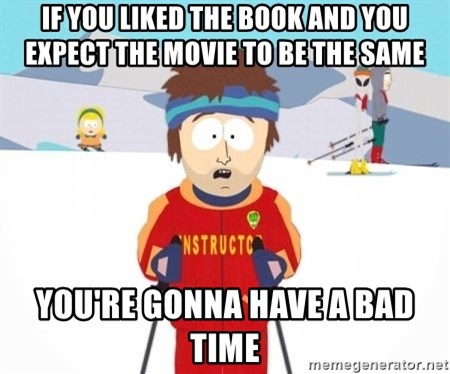 South Park Ski Teacher - if you liked the book and you expect the movie to be the same You're gonna have a bad time