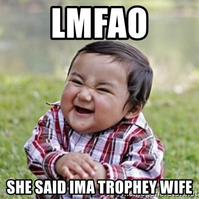 evil toddler kid2 - Lmfao She Said ima tRophEy wife