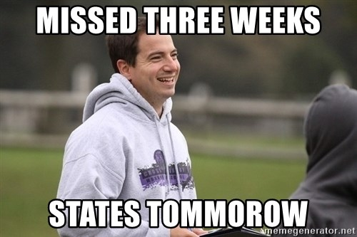 Empty Promises Coach - Missed three weeks States tommorow