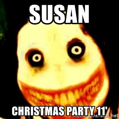 Tipical dream - SUSAN  CHRISTMAS PARTY 11'