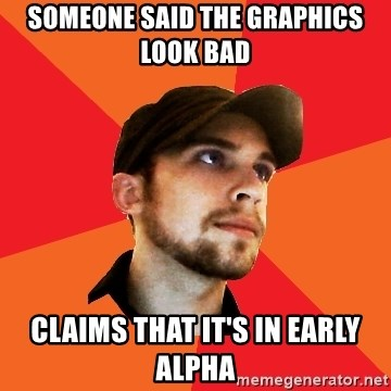 Optimistic Indie Developer - Someone said the graphics look bad claims that it's in early alpha