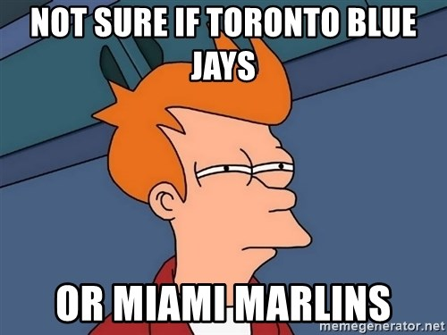 Futurama Fry - Not sure if toronto blue jays or miami marlins
