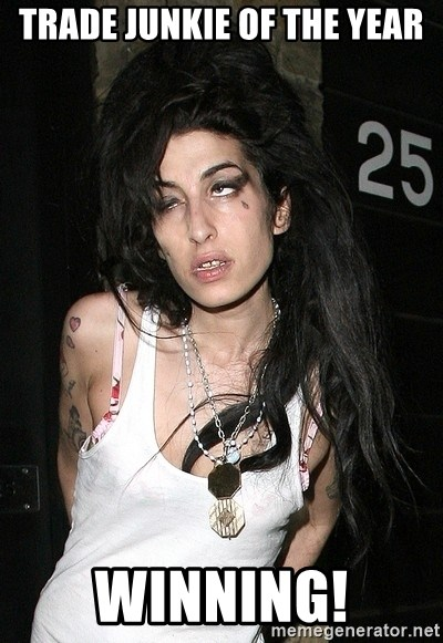 Amy Winehouse - Trade junkie of the year winning!